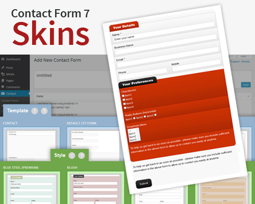 Each CF7 Skin provides a complete solution for your Contact Form 7 forms